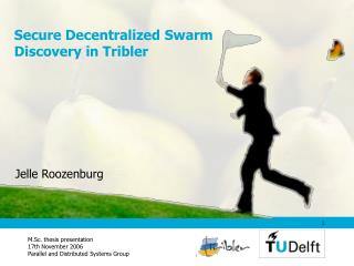 Secure Decentralized Swarm Discovery in Tribler