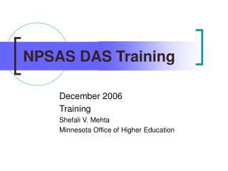 NPSAS DAS Training