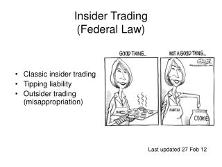 Insider Trading  (Federal Law)