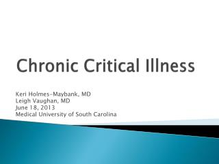 Chronic Critical Illness