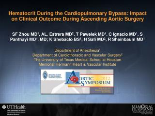 Department of Anesthesia 1 Department of Cardiothoracic and Vascular Surgery 2