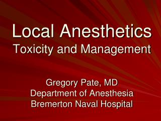 Local Anesthetics Toxicity and Management