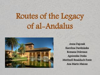 Routes of the Legacy  of  al- Andalus