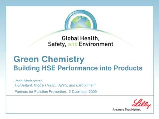 Green Chemistry Building HSE Performance into Products