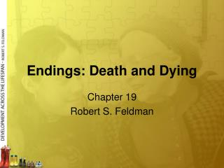 Endings: Death and Dying