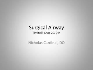 Surgical Airway Tintinalli  Chap 20, 244