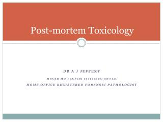 Post-mortem Toxicology