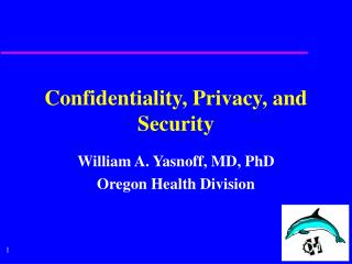 Confidentiality, Privacy, and Security