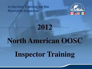 In-Service Training for the  Roadside Inspector