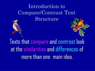 Introduction to Compare/Contrast Text Structure