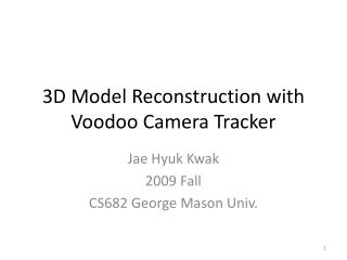 3D Model Reconstruction with Voodoo Camera Tracker