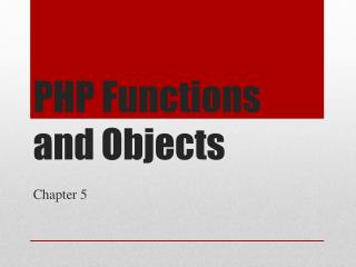 PHP Functions and Objects