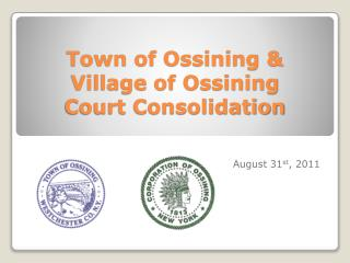 Town of Ossining & Village of Ossining  Court Consolidation