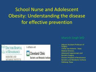 School Nurse and Adolescent Obesity: Understanding the disease for effective prevention
