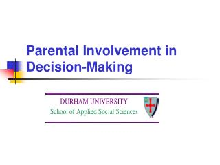 Parental Involvement in Decision-Making