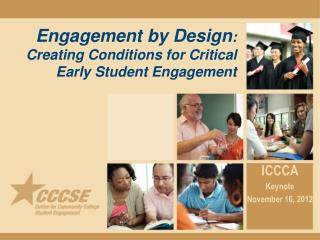 Engagement by Design :  Creating Conditions for Critical Early Student Engagement