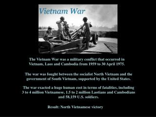 Result:  North Vietnamese victory