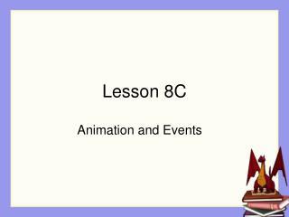 Lesson 8C
