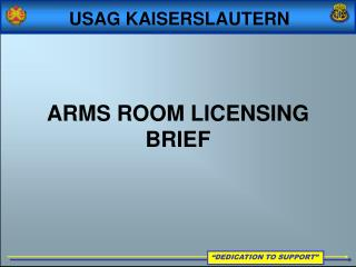 ARMS ROOM LICENSING BRIEF