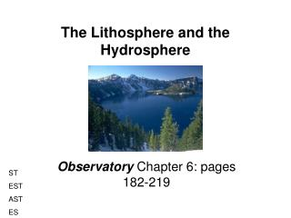 The Lithosphere and the Hydrosphere