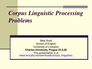 Corpus Linguistic Processing Problems