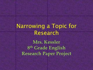 Narrowing a Topic for Research