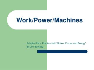 Work/Power/Machines