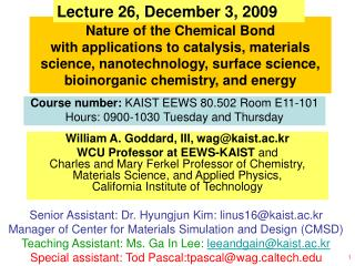 William A. Goddard, III, wag@kaist.ac.kr