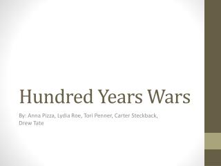 Hundred Years Wars