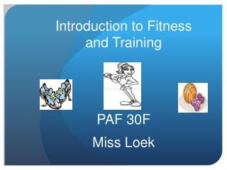 Introduction to Fitness and Training