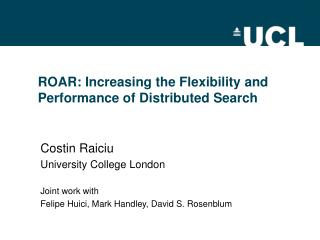 ROAR: Increasing the Flexibility and Performance of Distributed Search
