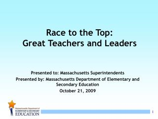Race to the Top: Great Teachers and Leaders