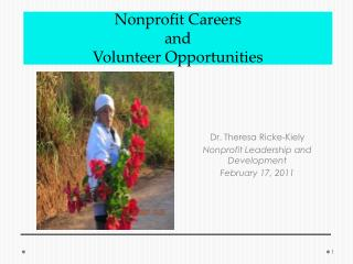 Dr. Theresa  Ricke -Kiely Nonprofit Leadership and Development February 17, 2011