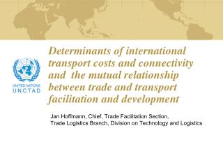 Jan Hoffmann, Chief, Trade Facilitation Section,