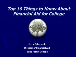 Top 10 Things to Know About Financial Aid for College