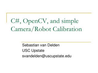 C#, OpenCV, and simple Camera/Robot Calibration