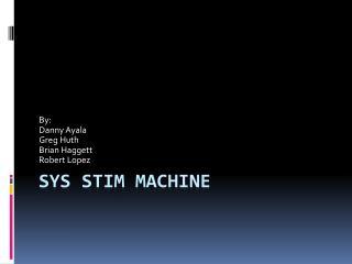 Sys Stim Machine
