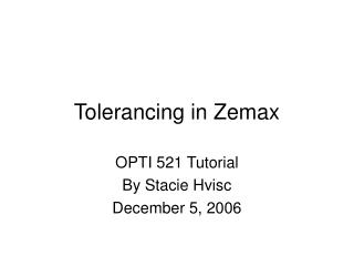 Tolerancing in Zemax