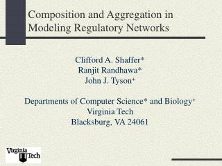 Composition and Aggregation in Modeling Regulatory Networks