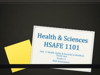 Health & Sciences HSAFE 1101