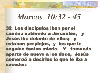 Marcos 10:32  -  45