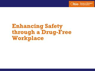 Enhancing Safety through a Drug-Free Workplace
