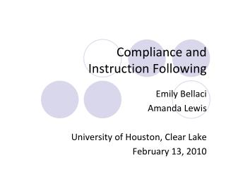 Compliance and  Instruction Following