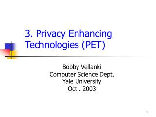 3. Privacy Enhancing Technologies PET