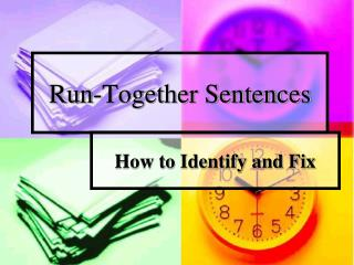 Run-Together Sentences