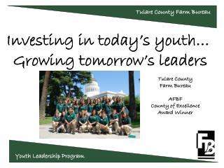 Investing in today's youth…              Growing tomorrow's leaders