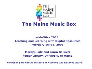 The Maine Music Box