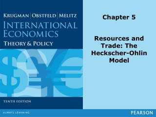 Chapter 8 - Heckscher-Ohlin Model - Winners  Losers from Trade