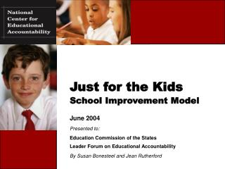 Just for the Kids School Improvement Model
