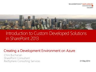 Introduction to Custom Developed Solutions in SharePoint 2013